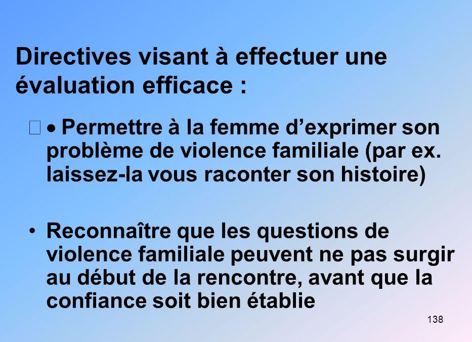 Directives visant à effectuer une évaluation efficace :