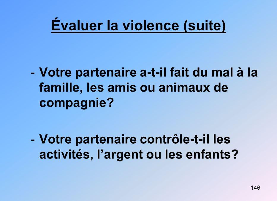 Évaluer la violence (suite)