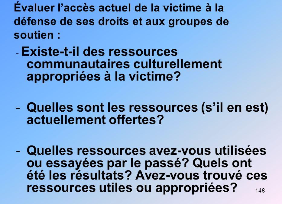 Quelles sont les ressources (s'il en est) actuellement offertes