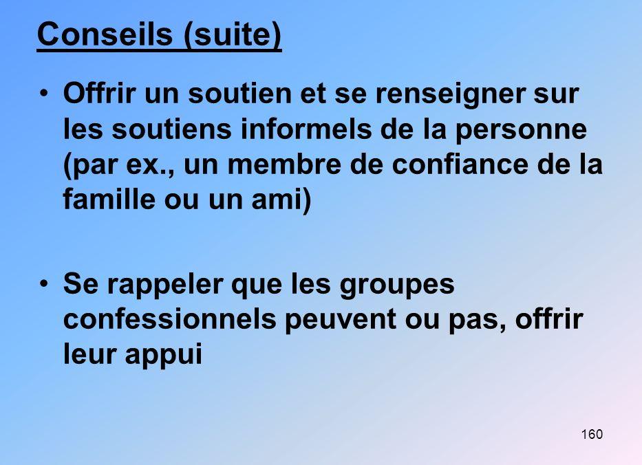 Conseils (suite)