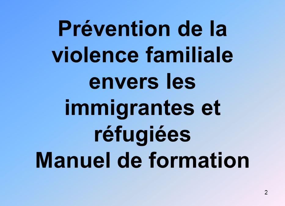 Prévention de la violence familiale envers les immigrantes et réfugiées