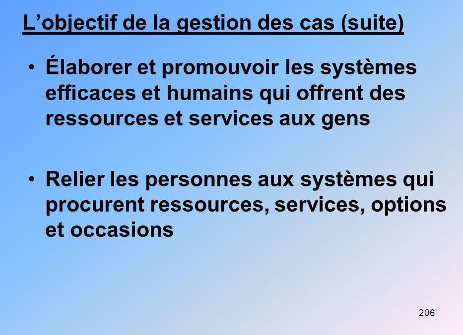L'objectif de la gestion des cas (suite)