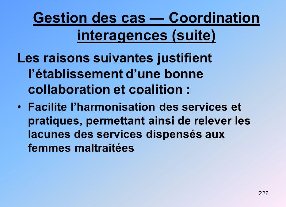 Gestion des cas — Coordination interagences (suite)