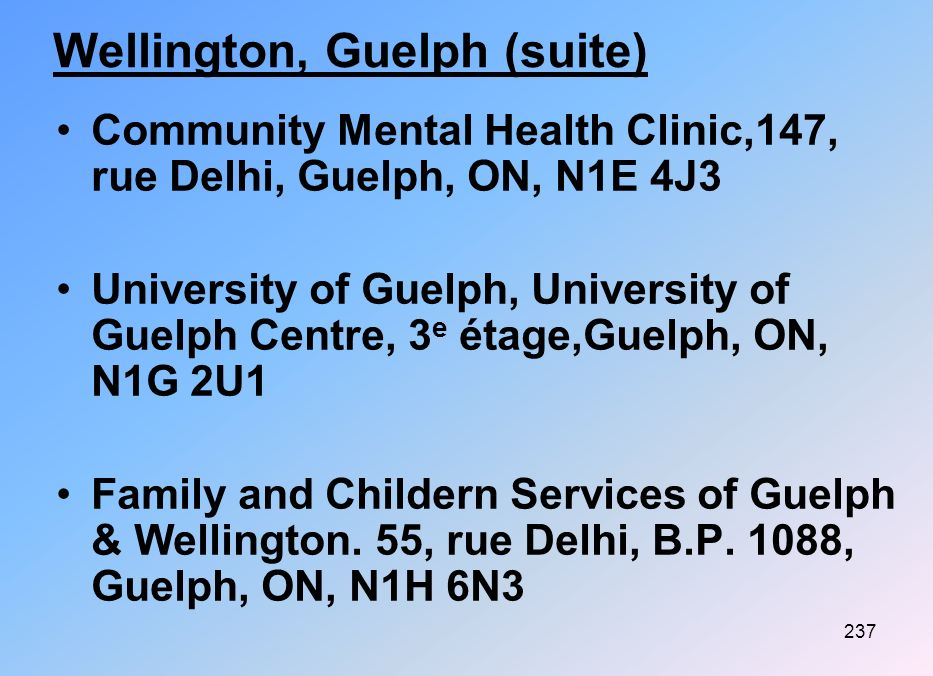 Wellington, Guelph (suite)