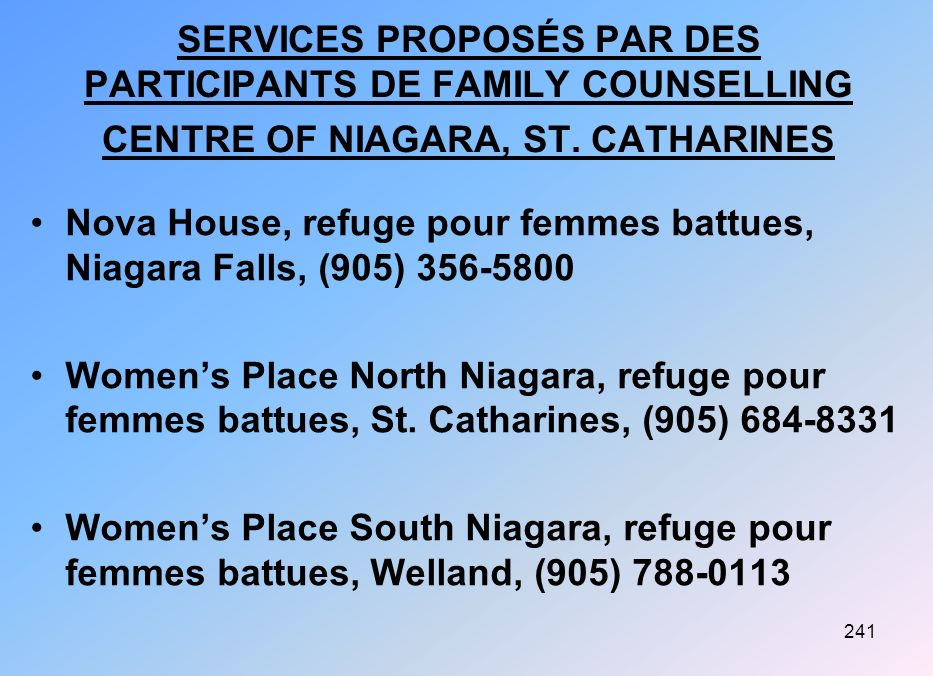 SERVICES PROPOSÉS PAR DES PARTICIPANTS DE FAMILY COUNSELLING CENTRE OF NIAGARA, ST. CATHARINES