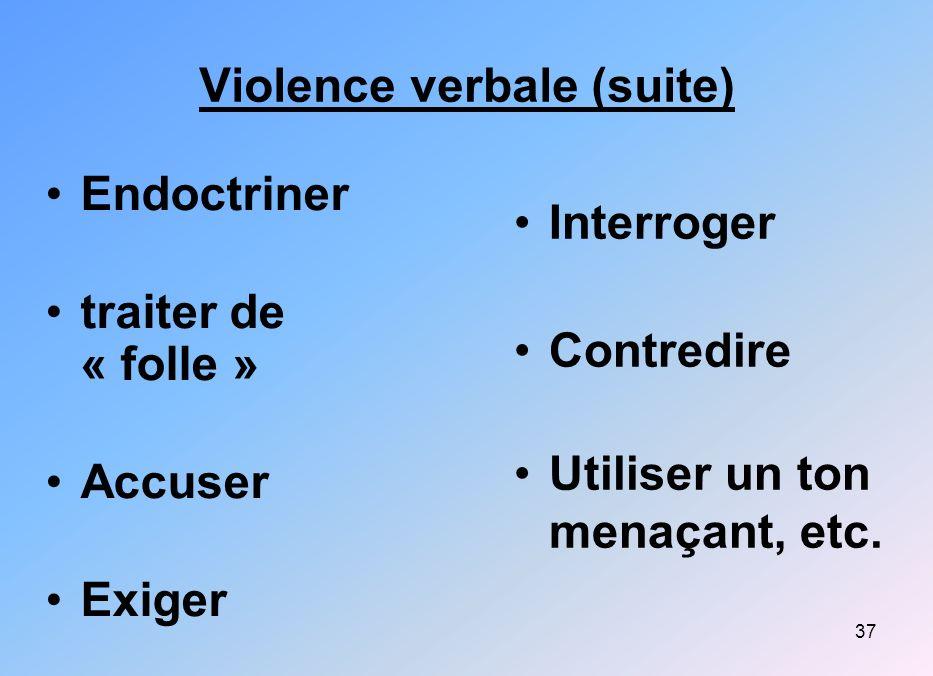 Violence verbale (suite)