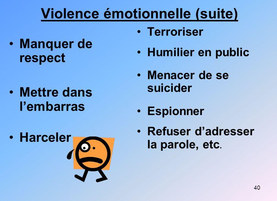 Violence émotionnelle (suite)