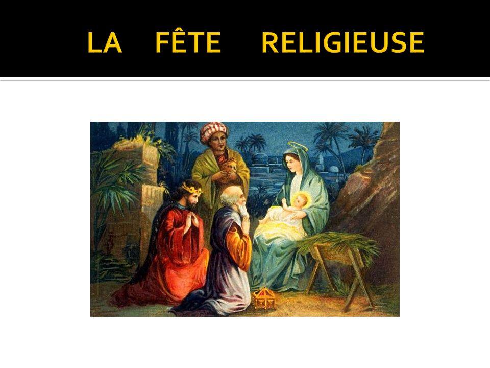 LA FÊTE RELIGIEUSE