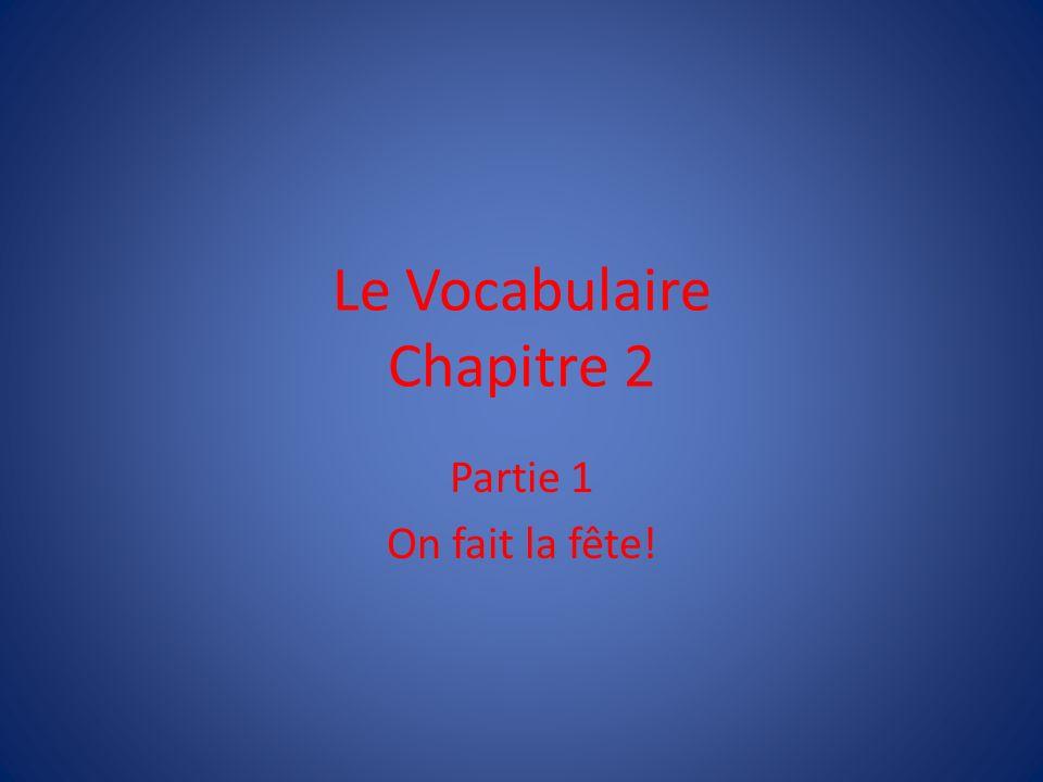 Le Vocabulaire Chapitre 2