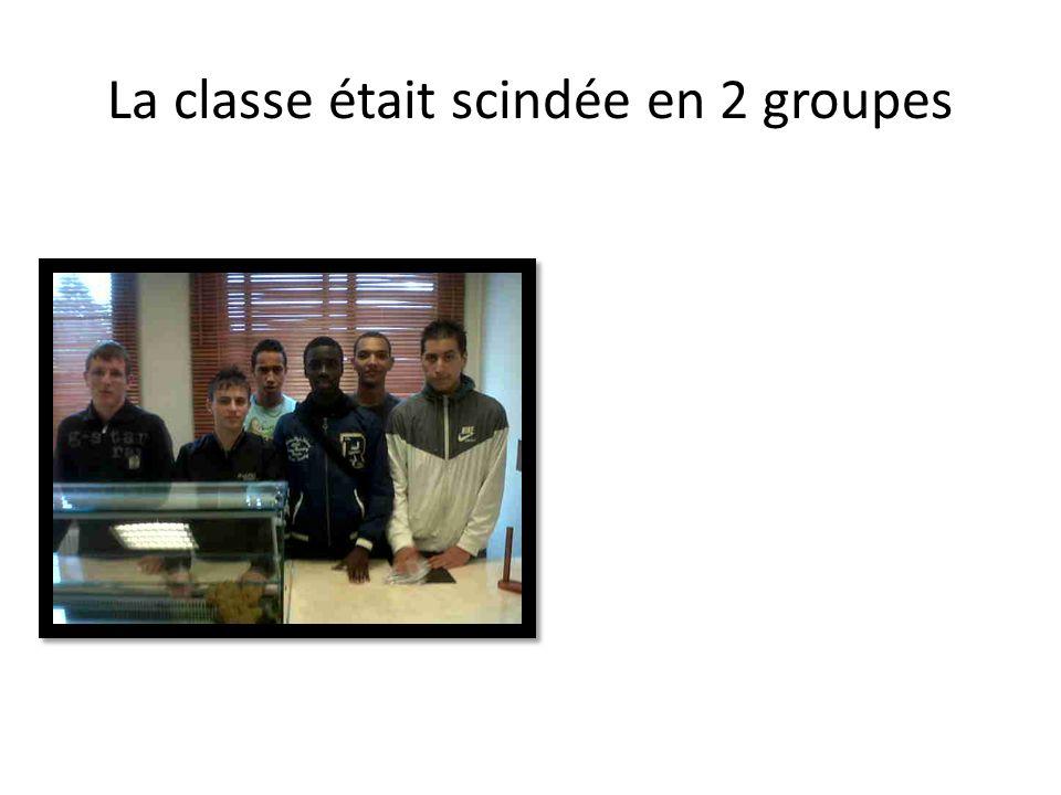 La classe était scindée en 2 groupes