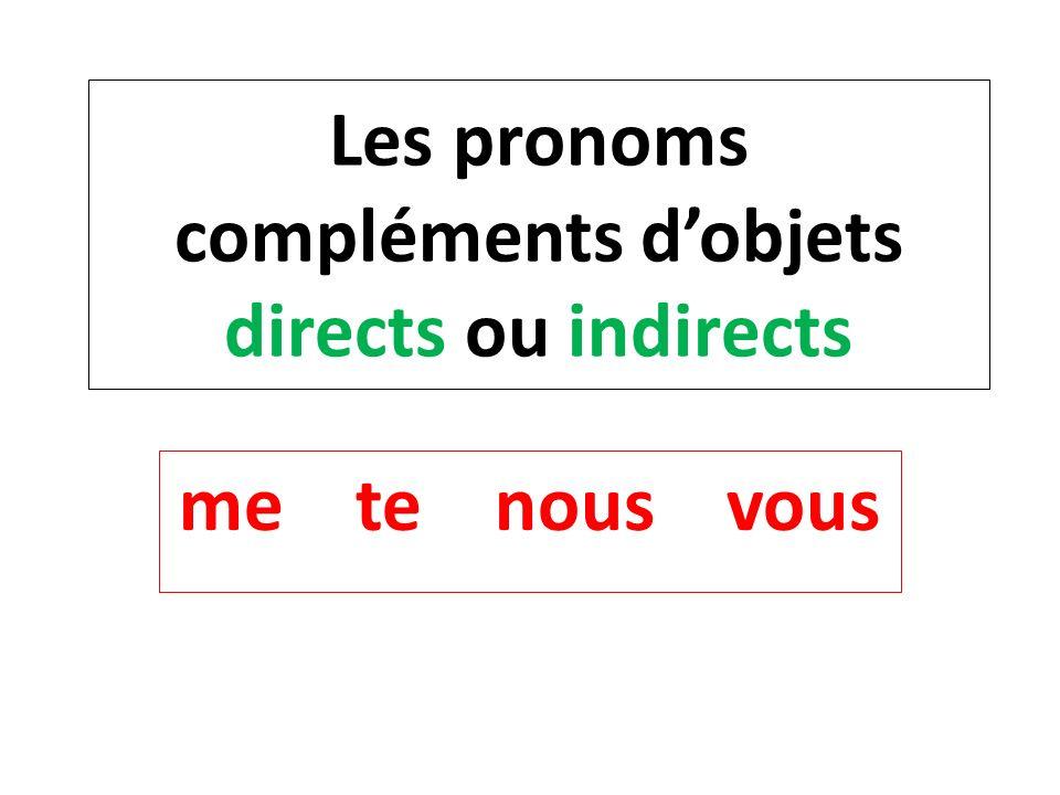Les pronoms compléments d'objets directs ou indirects