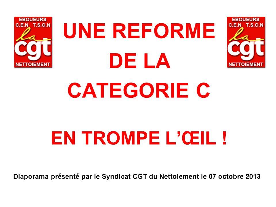 UNE REFORME DE LA CATEGORIE C EN TROMPE L'ŒIL !