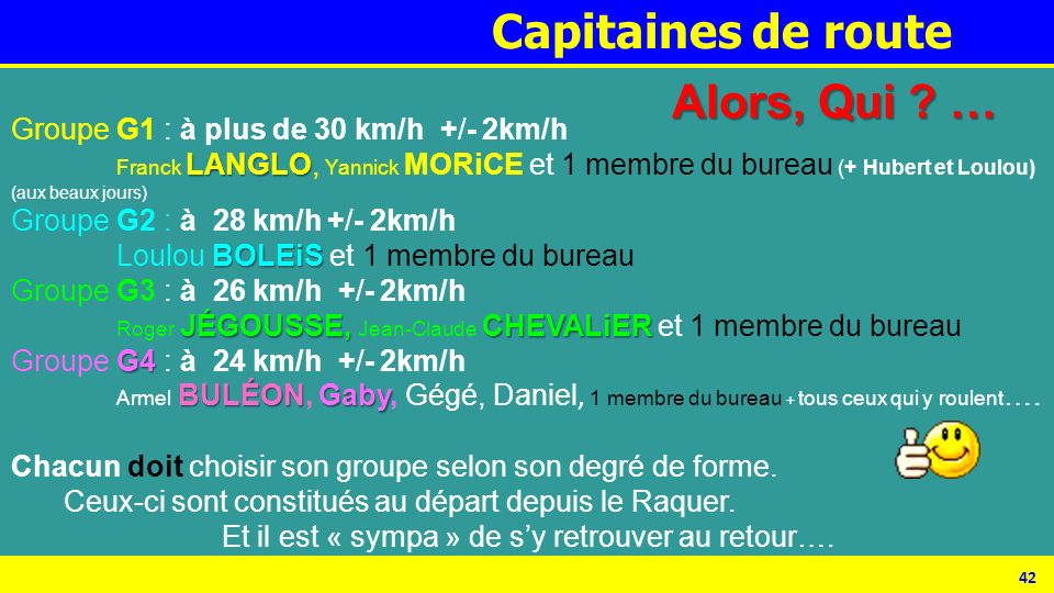 Capitaines de route Alors, Qui …