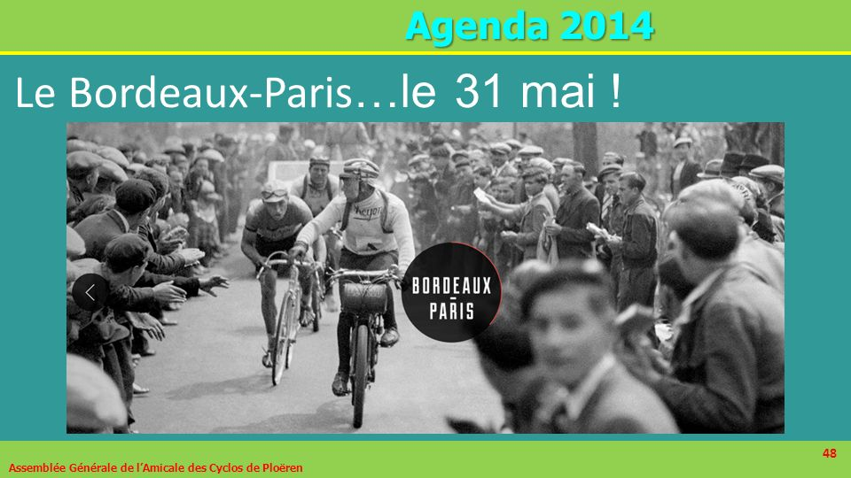 Le Bordeaux-Paris…le 31 mai !