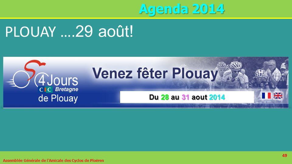 PLOUAY ….29 août! Agenda 2014 Du 28 au 31 aout 2014