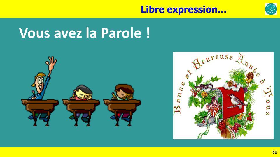 Libre expression… Vous avez la Parole ! 50