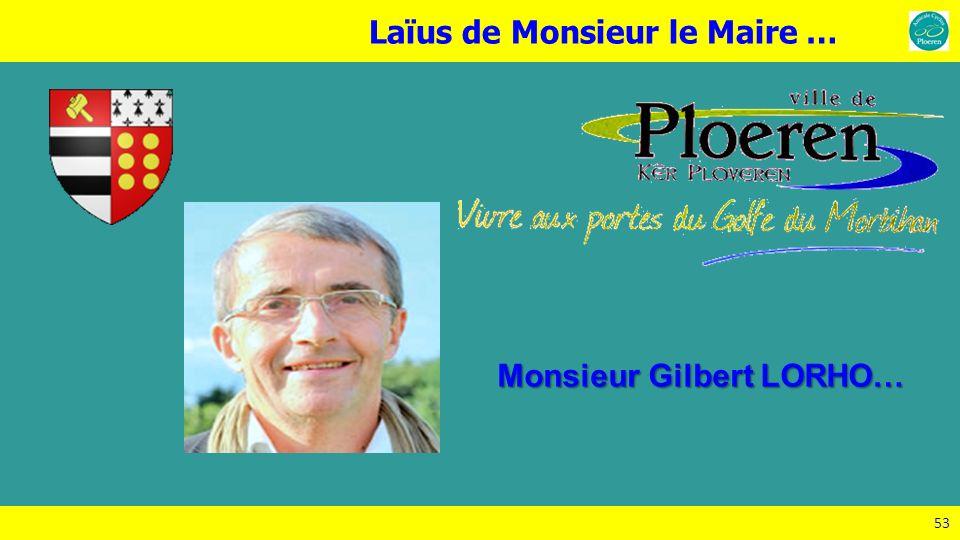 Laïus de Monsieur le Maire …