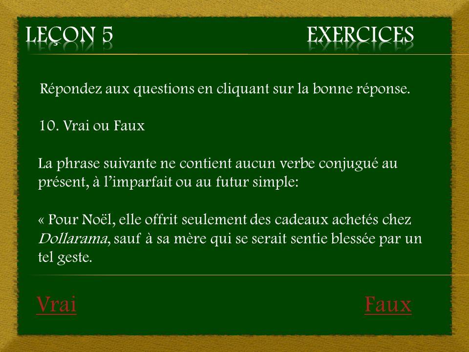 Leçon 5 Exercices Vrai Faux