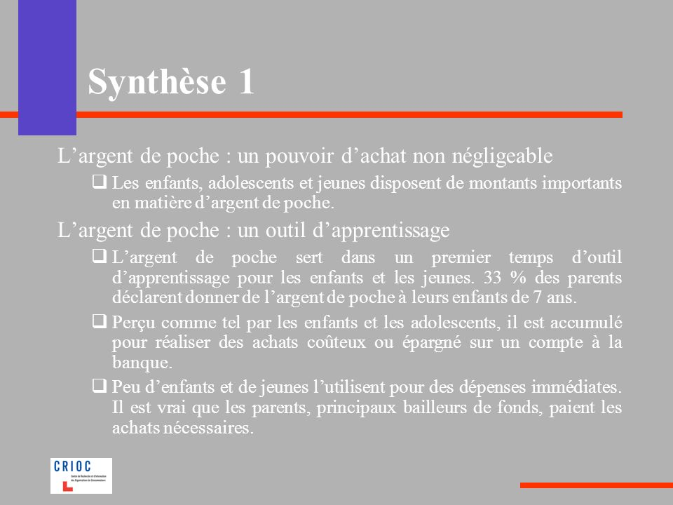 Synthèse 1 L'argent de poche : un pouvoir d'achat non négligeable
