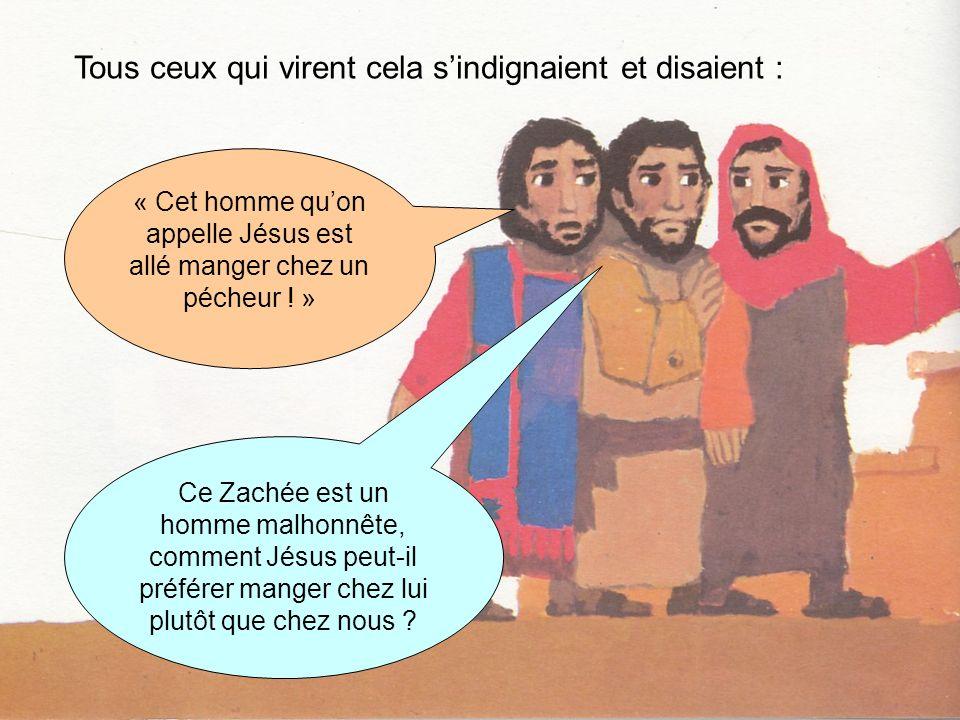 « Cet homme qu'on appelle Jésus est allé manger chez un pécheur ! »