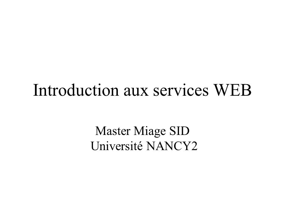 Introduction aux services WEB