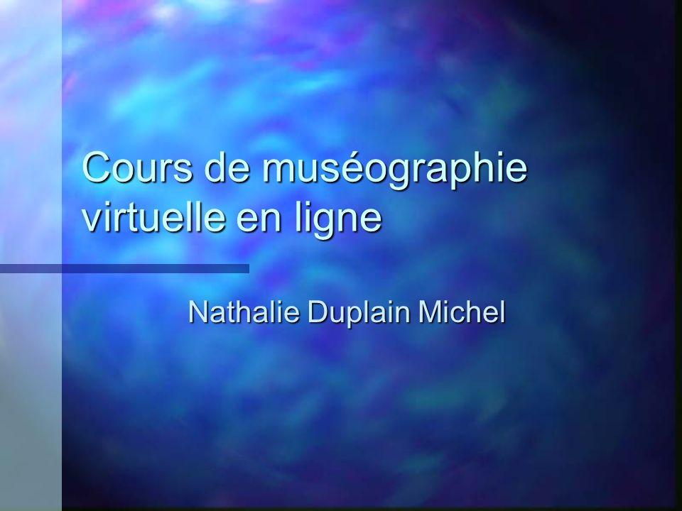 Cours de muséographie virtuelle en ligne