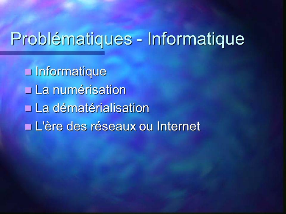 Problématiques - Informatique