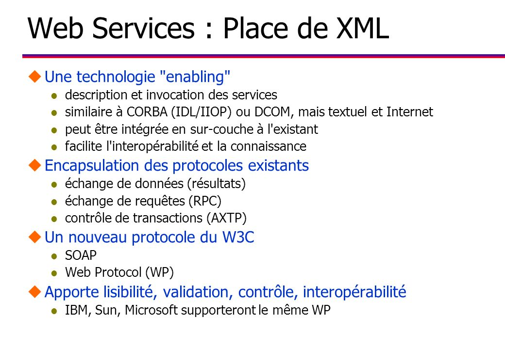 Web Services : Place de XML