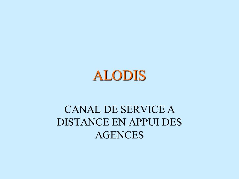CANAL DE SERVICE A DISTANCE EN APPUI DES AGENCES
