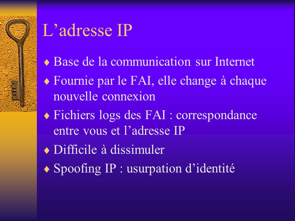 L'adresse IP Base de la communication sur Internet