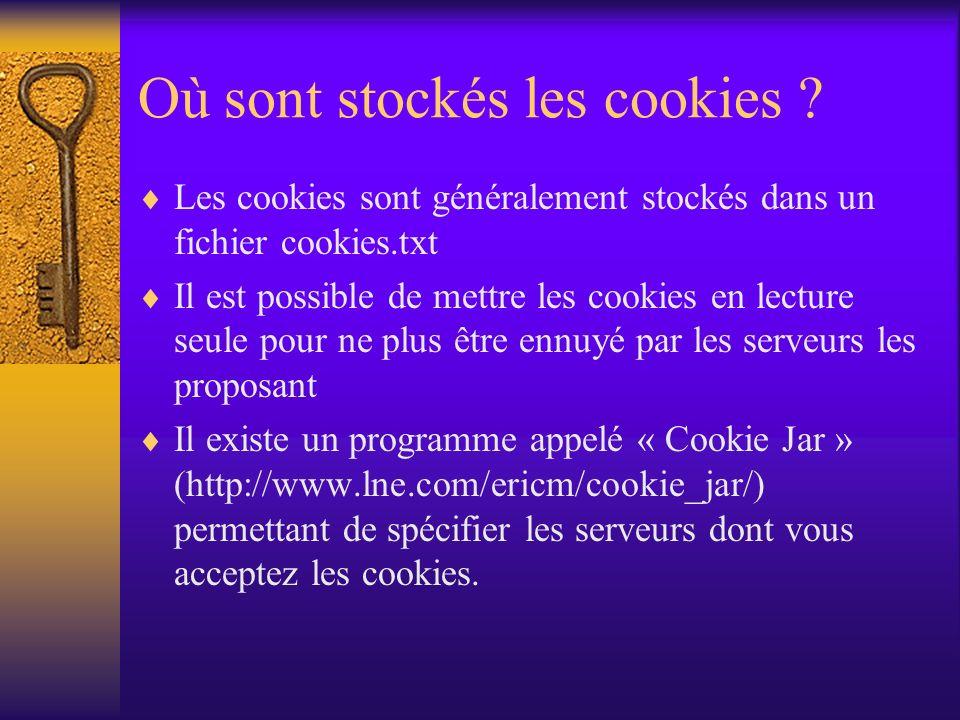 Où sont stockés les cookies