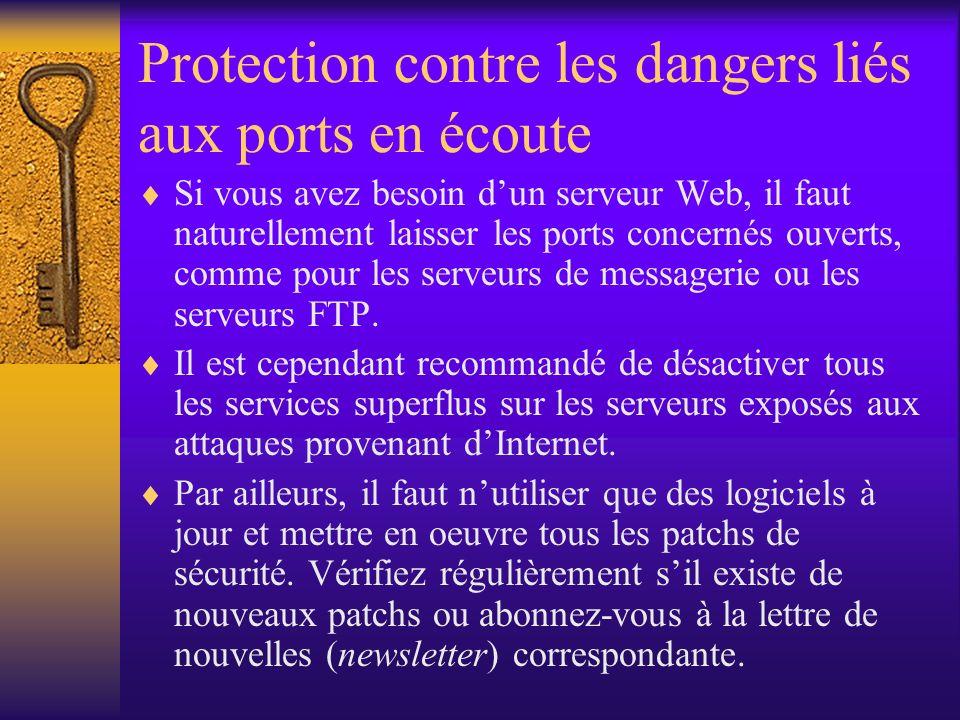 Protection contre les dangers liés aux ports en écoute