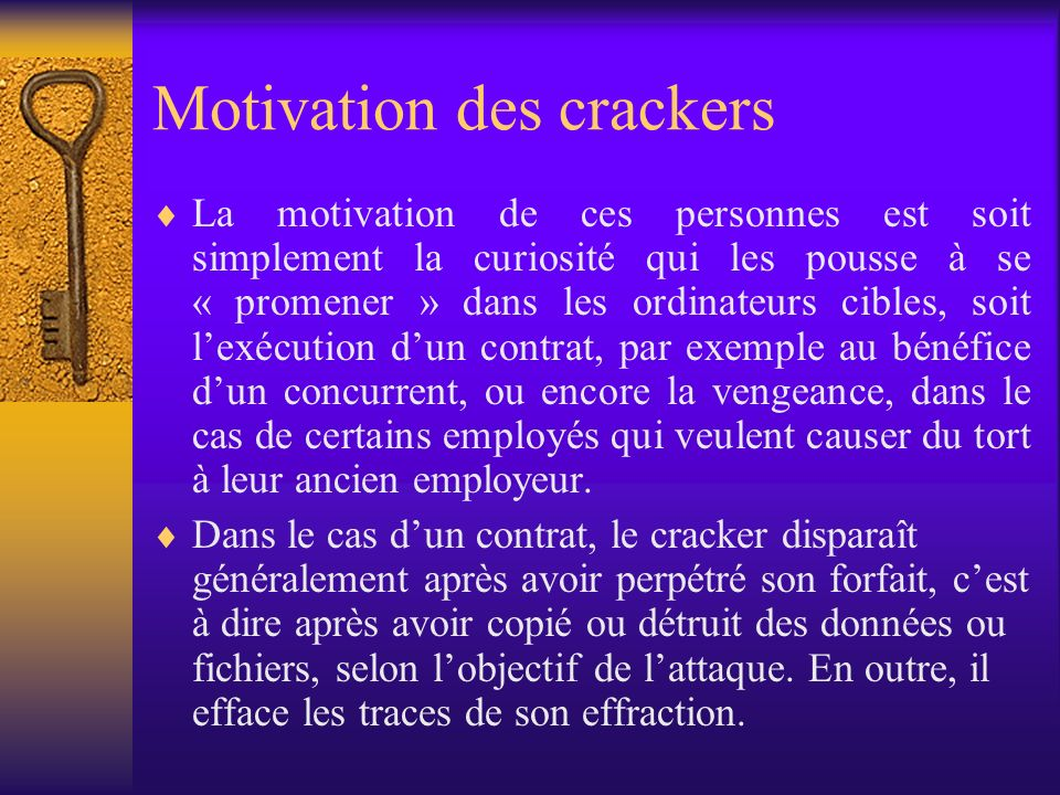 Motivation des crackers