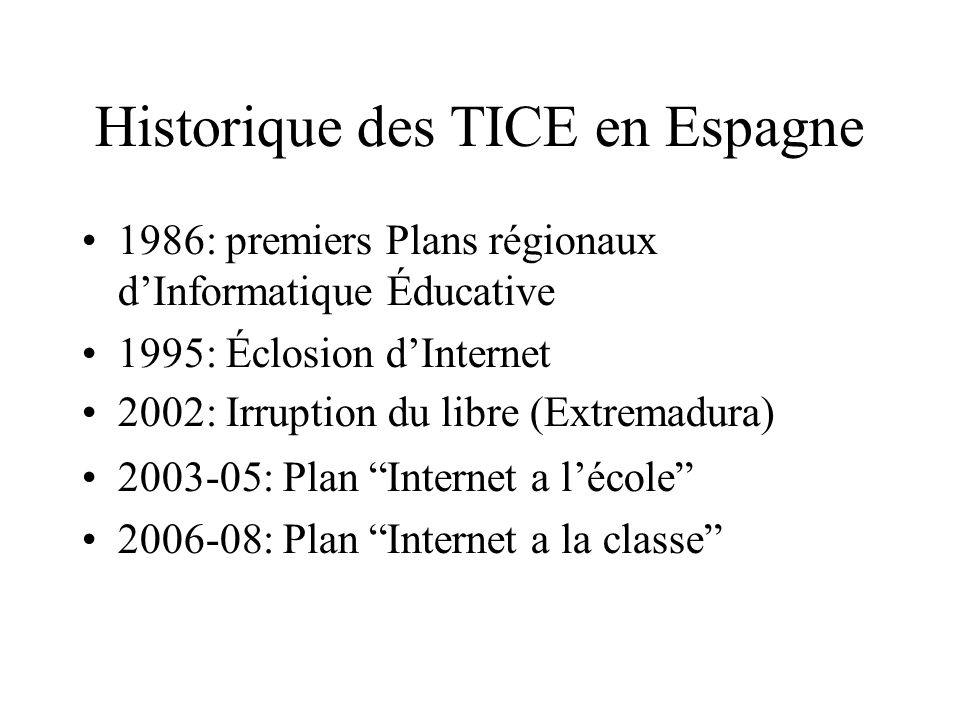 Historique des TICE en Espagne