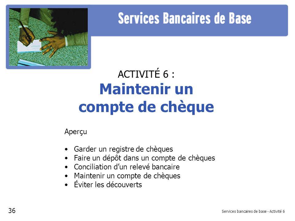Services bancaires de base - Activité 6
