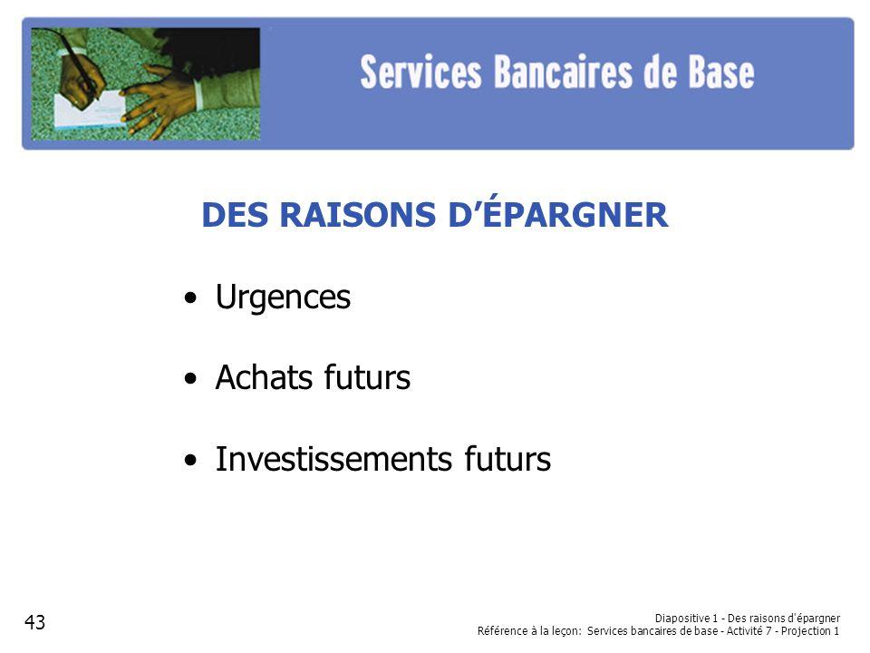 DES RAISONS D'ÉPARGNER
