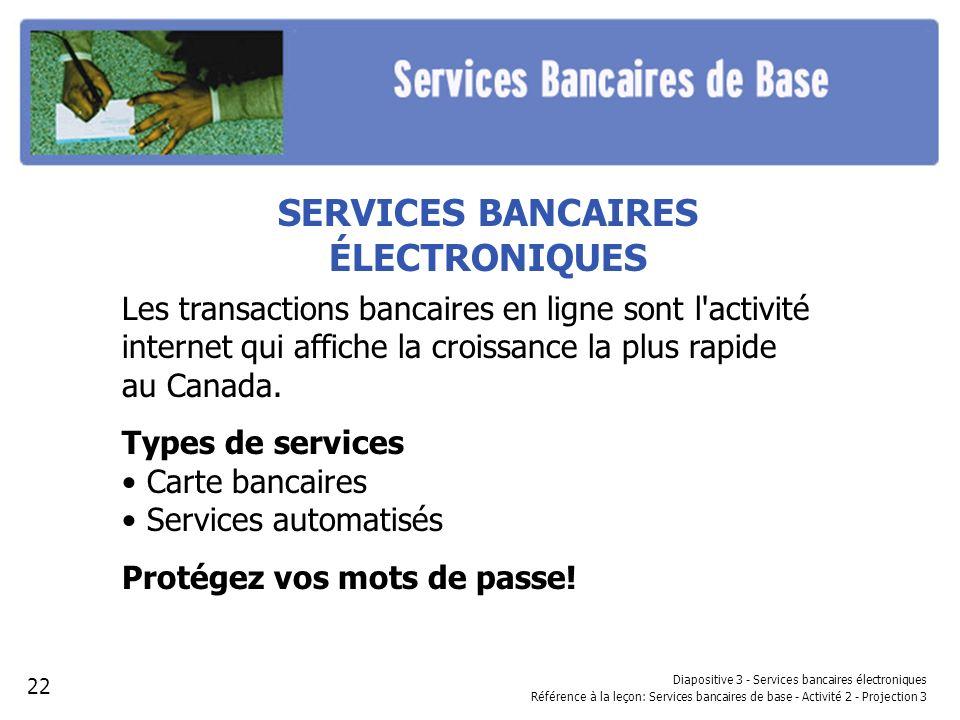SERVICES BANCAIRES ÉLECTRONIQUES