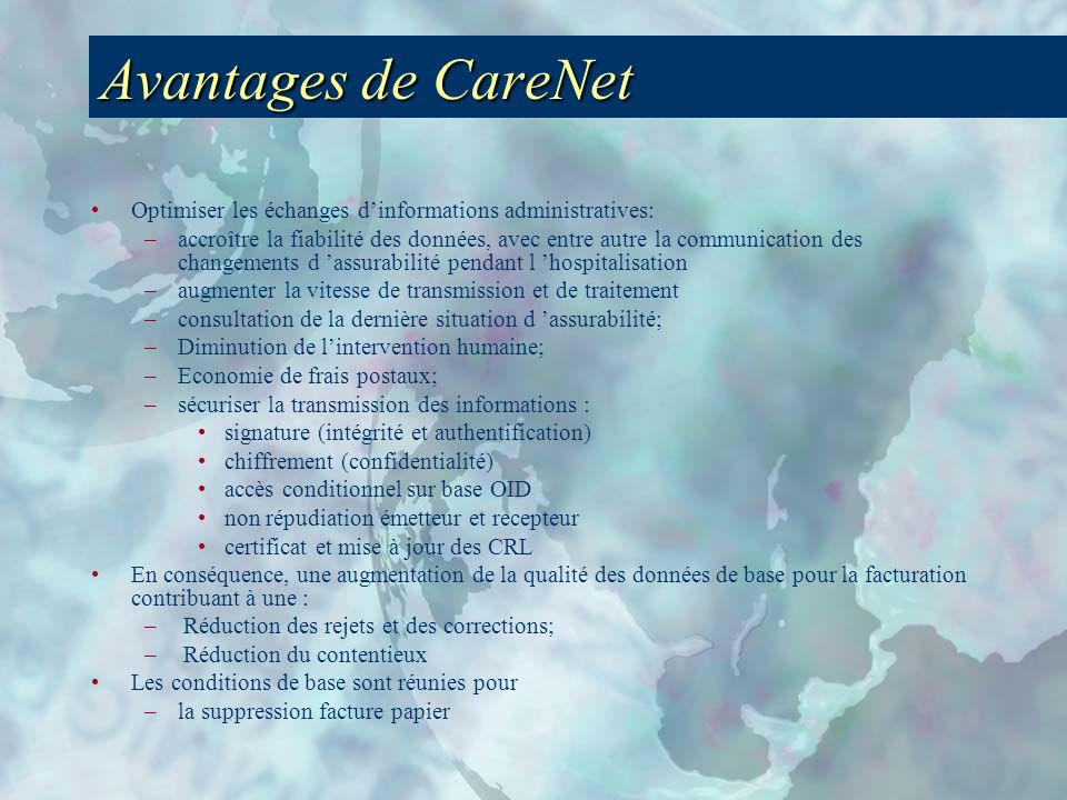 Avantages de CareNet Optimiser les échanges d'informations administratives: