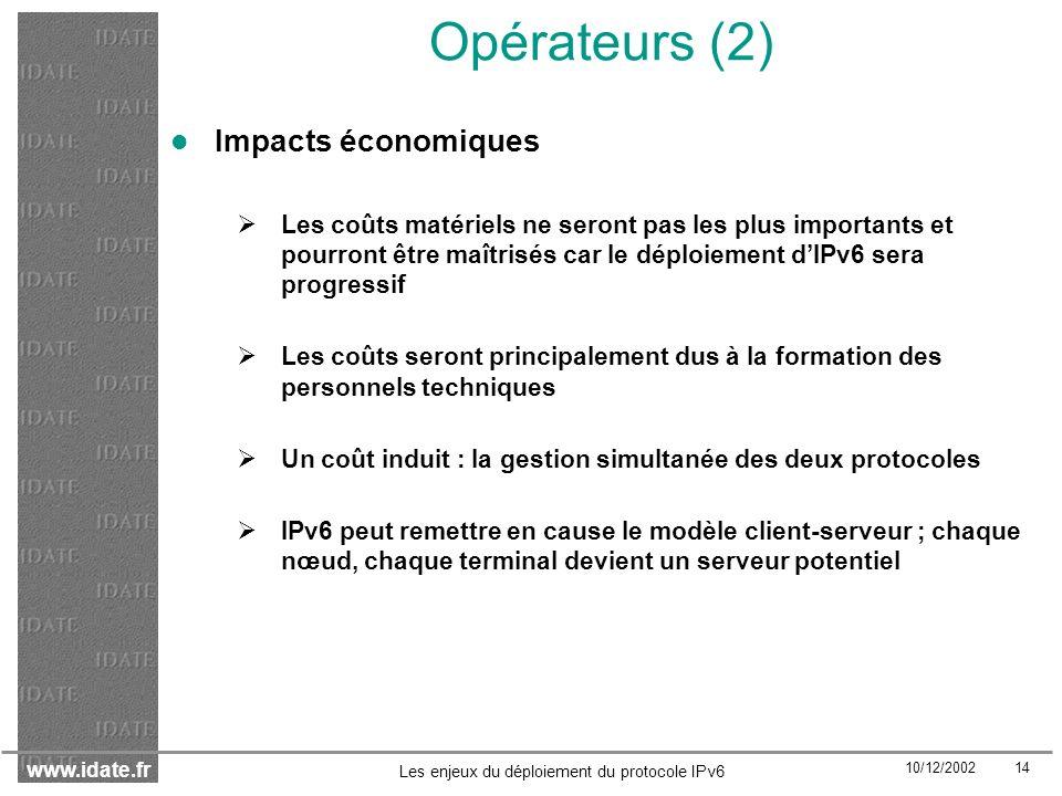 Opérateurs (2) Impacts économiques