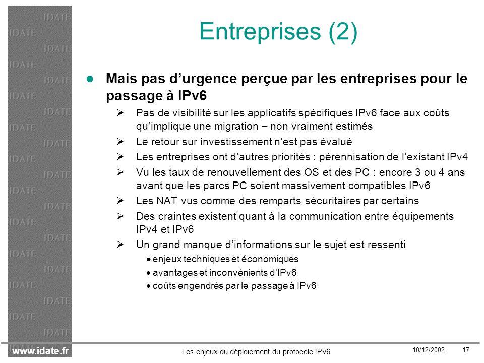 Entreprises (2) Mais pas d'urgence perçue par les entreprises pour le passage à IPv6.