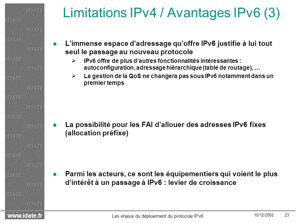 Limitations IPv4 / Avantages IPv6 (3)