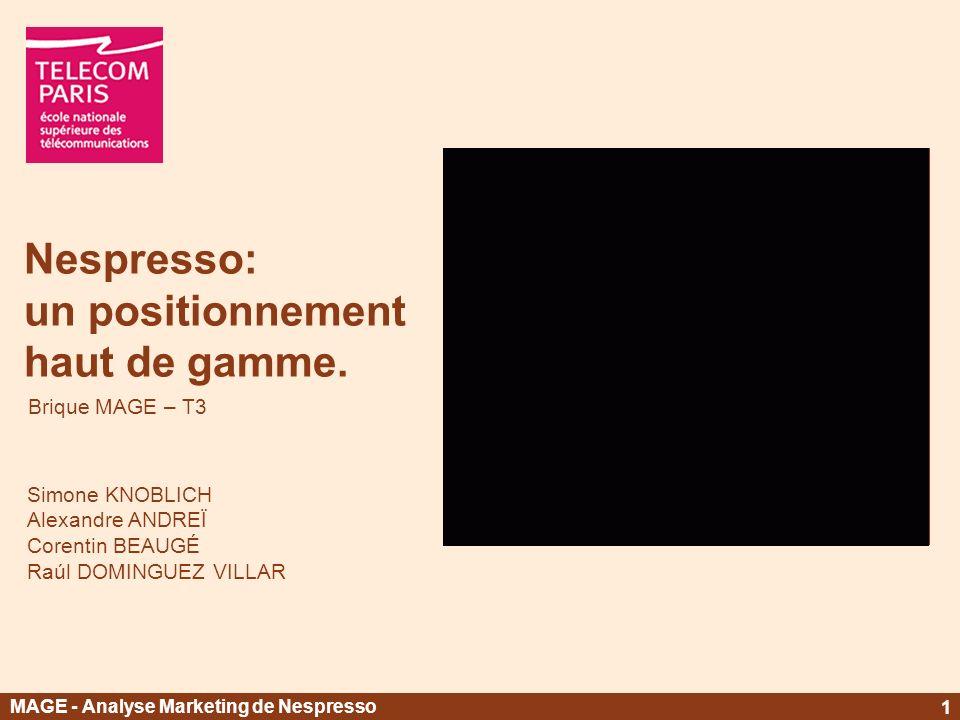 Nespresso: un positionnement haut de gamme.