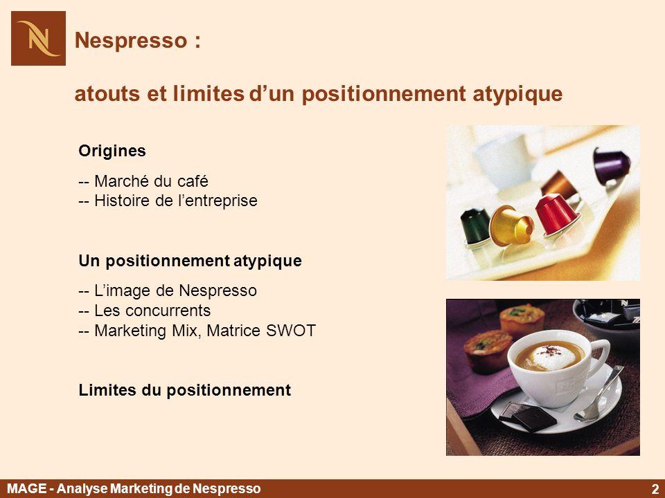 Nespresso : atouts et limites d'un positionnement atypique