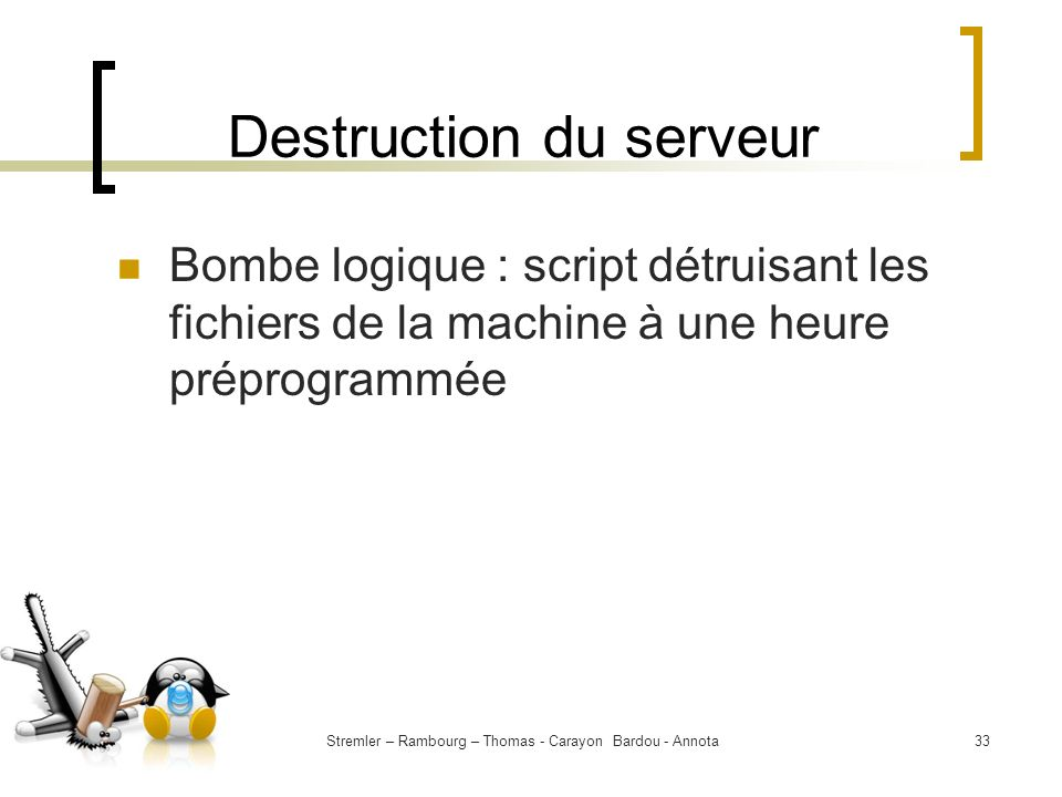 Destruction du serveur