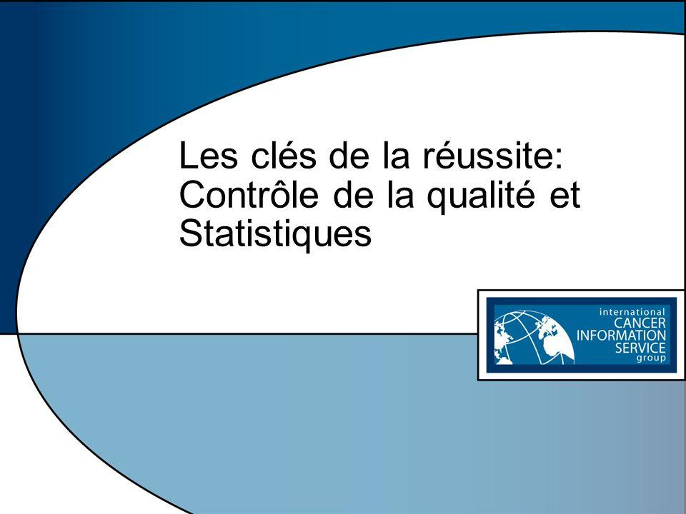 Les clés de la réussite: Contrôle de la qualité et Statistiques