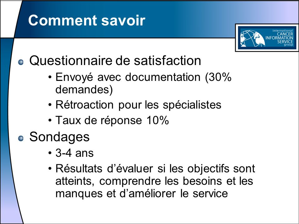 Comment savoir Questionnaire de satisfaction Sondages