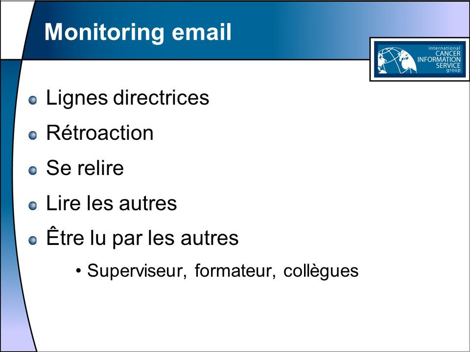 Monitoring email Lignes directrices Rétroaction Se relire