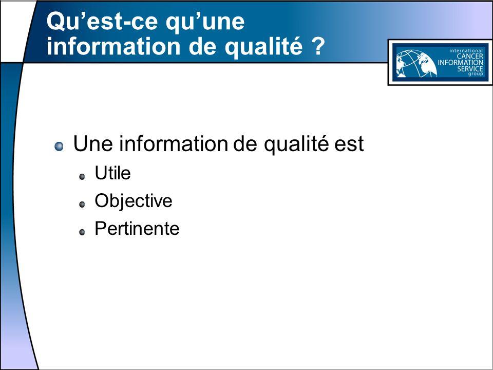 Qu'est-ce qu'une information de qualité