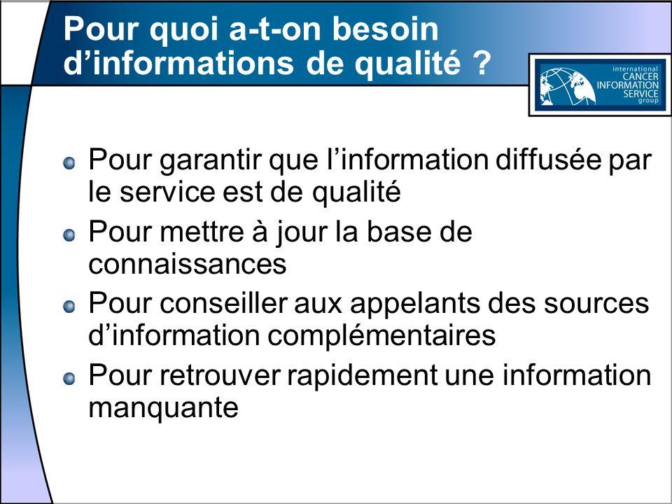 Pour quoi a-t-on besoin d'informations de qualité