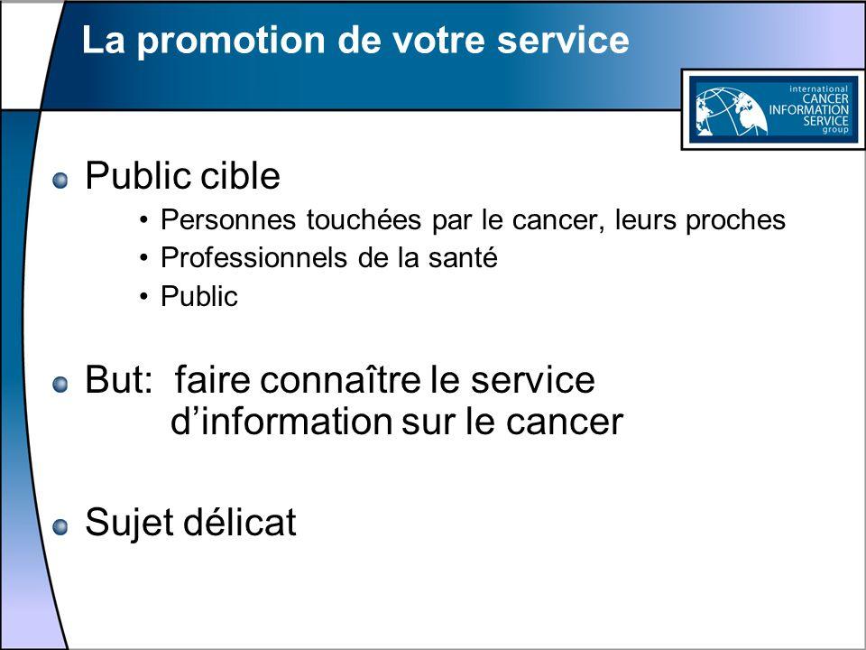 La promotion de votre service